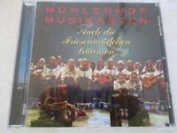 Mühlenhof Musikanten - Auch die Friesenmädchen träumen - CD