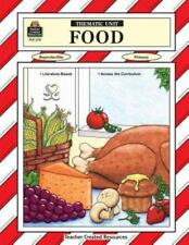 Food Thematic Unit, Willrich, Lola, 1557342784, Book, Good