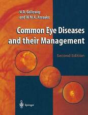 Common Eye Diseases and their Management by Galloway, Nicholas Robert, Amoaku,