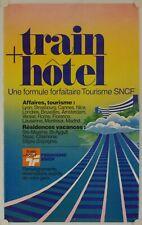 Affiche SNCF - TRAIN + HÔTEL Années '80