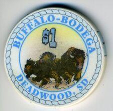 $1.00 Obsolete * BUFFALO-BODEGA CASINO * in Deadwood, South Dakota.