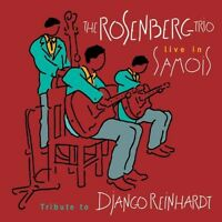The Rosenberg Trio - Tribute to Django Reinhardt [New CD]