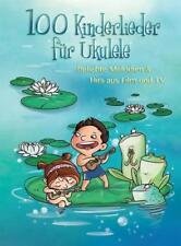 100 Kinderlieder für Ukulele von Justin Sandercoe (2015, Taschenbuch)