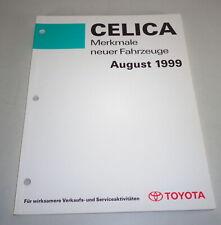 Merkmale neuer Fahrzeuge Toyota Celica T23 1999-2005 Stand 8/1999