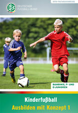 Kinderfußball Ausbilden mit Konzept 1 - 9783894172312