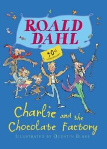 Charlie and the Chocolate Factory (Colour Edition) by Dahl, Roald Hardback Book