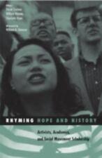 Rhyming Hope and History: Activists, Academics, and Social Movement Scholarship
