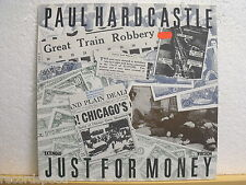 "★★ 12"" Maxi - PAUL HARDCASTLE - Just For Money (Extended 6:02 min) Chrysalis ´85"