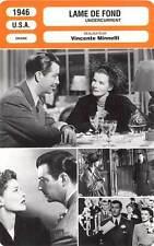 FICHE CINEMA : LAME DE FOND - Hepburn,Taylor,Mitchum,Minnelli 1946 Undercurrent
