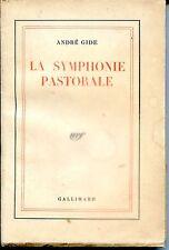LA SYMPHONIE PASTORALE - André Gide - NRF 1947