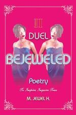 Bejeweled Poetry II : Duel by H. M. Jewel (2014, Hardcover)