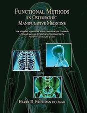 Functional Methods in Osteopathic Manipulative Medicine : Non-Allopathic...