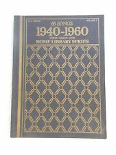 Home Library 68 Songs 1940-1960 Arr All Organs Unmarked