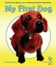 My First Dog (My First Pet Library from the American Humane-ExLibrary