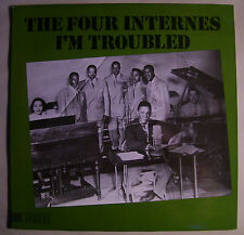 The FOUR INTERNES I'm Troubled LP Gospel Jubilee Durham North Carolina NM Sweden
