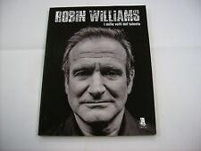 ROBIN WILLIAMS - I MILLE VOLTI DEL TALENTO - LIBRO 2014 NUOVO