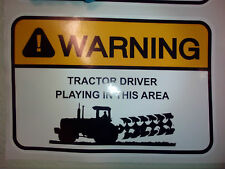 Tractor driver funny Vinyl Sticker warning sign bumper sticker, young farmers