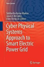 Power Systems: Cyber Physical Systems Approach to Smart Electric Power Grid...