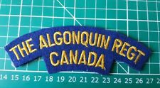 THE ALGONQUIN REGIMENT CANADA Canadian Army Cloth Badge FREE POST