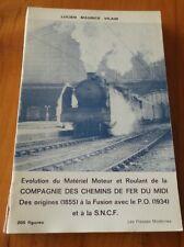 Evolution Matériel Moteur et Roulant des Chemins de Fer du Midi de 1855 à 1934