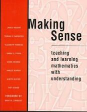 Making Sense: Teaching and Learning Mathematics with Understanding by James Hieb