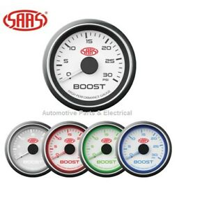 SAAS Turbo Diesel Boost Gauge 0 - 30PSI White Face Dial 52mm LED Multi Colour