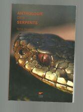 Sylvie BAUSSIER Anthologie littéraire  des serpents ( 2006) comme neuf
