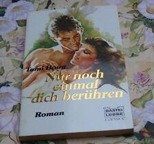 Tami Hoag Nur noch einmal dich berühren Caprice Liebesromane