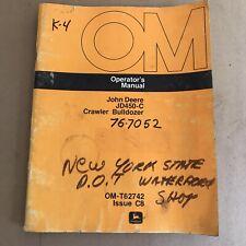 Genuine John Deere Jd450 C Operators Manual Crawler Bulldozer Om T62742 Issue C8