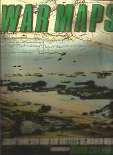 WAR MAPS - GREAT LAND, SEA AND AIR BATTLES OF WORLD WAR II - D. CHANDLER
