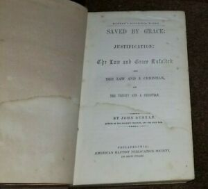 1852 John Bunyan SAVED BY GRACE Justification The Law Unfolded Christian Trinity