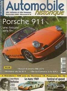 AUTOMOBILE HISTORIQUE 18 PORSCHE 911 RS 2.7 996 GT3 BELTOISE R PETERSON SWATERS