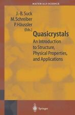 Springer Series in Materials Science Ser.: Quasicrystals : An Introduction to...