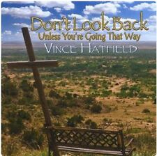 Vince Hatfield - Don't Look Back CD Bluegrass Country Christian Music 2009