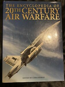 The Encyclopedia of 20th Century Air Warfare-Edited by Chris Bishop-2004