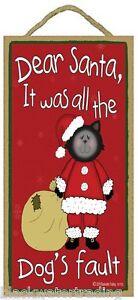 "Dear Santa It Was All the Dog's Fault Black Santa Cat Holiday Sign Plaque 10""x5"""