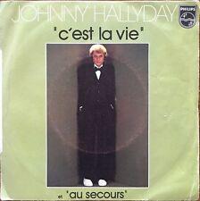 "Johnny Hallyday - C'est la vie - Vinyl 7"" 45T (Single)"