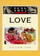 Love (Feng Shui Fundamentals),Lillian Too