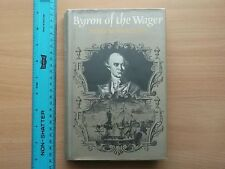 'BYRON of the WAGER' (1975) by Peter Shankland.