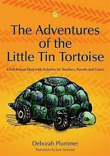 The Adventures of the Little Tin Tortoise: A Self-Esteem Story with Activities f