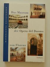 Das Museum der Opera del Duomo von Florenz Mandragora Reiseführer