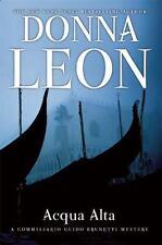 Acqua Alta : A Commissario Guido Brunetti Mystery by Donna Leon (2013,...