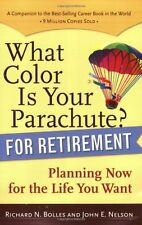 What Color Is Your Parachute? for Retirement: Plan