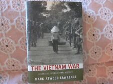 THE VIETNAM WAR, A CONCISE INTERNATIONAL HISTORY