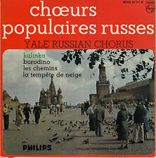 45TRS VINYL 7''/FRENCH EP CHOEURS POPULAIRES RUSSES /YALE RUSSIAN CHORUS KALINKA