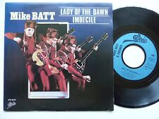 MIKE BATT Lady of the dawn EPC 8107  Pressage France Discotheque RTL