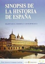 Synopsis of the History of spain modern middle ages and co