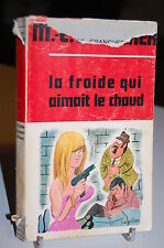 Marcel-Emile Grancher LA FROIDE QUI AIMAIT LE CHAUD