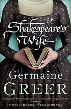 Shakespeare's Wife, Greer, Dr. Germaine, New Book