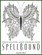 Spellbound - Stress Relieving Adult Coloring Book by Jossa, Lauren -Paperback